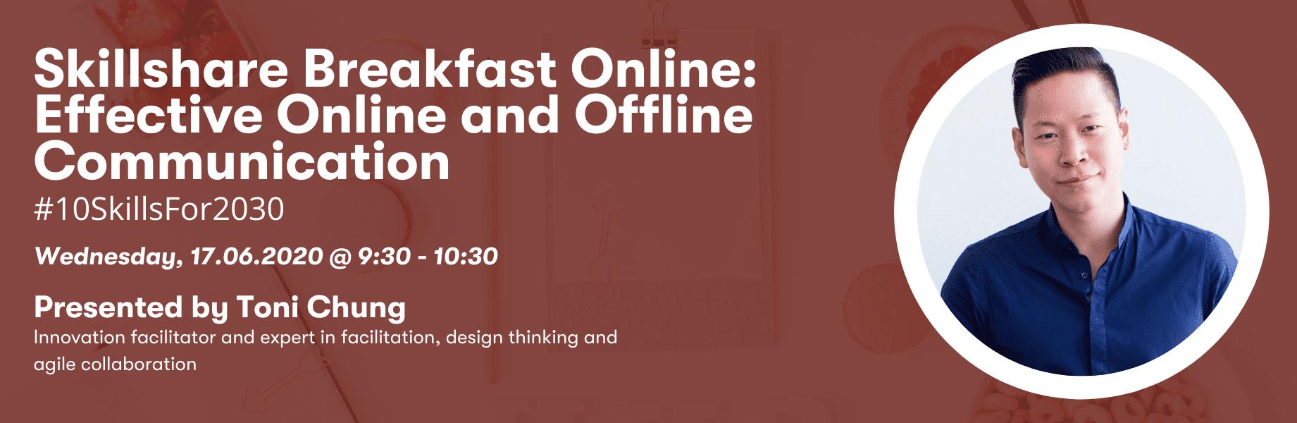 Skillshare Breakfast: Effective Online and Offline Communication